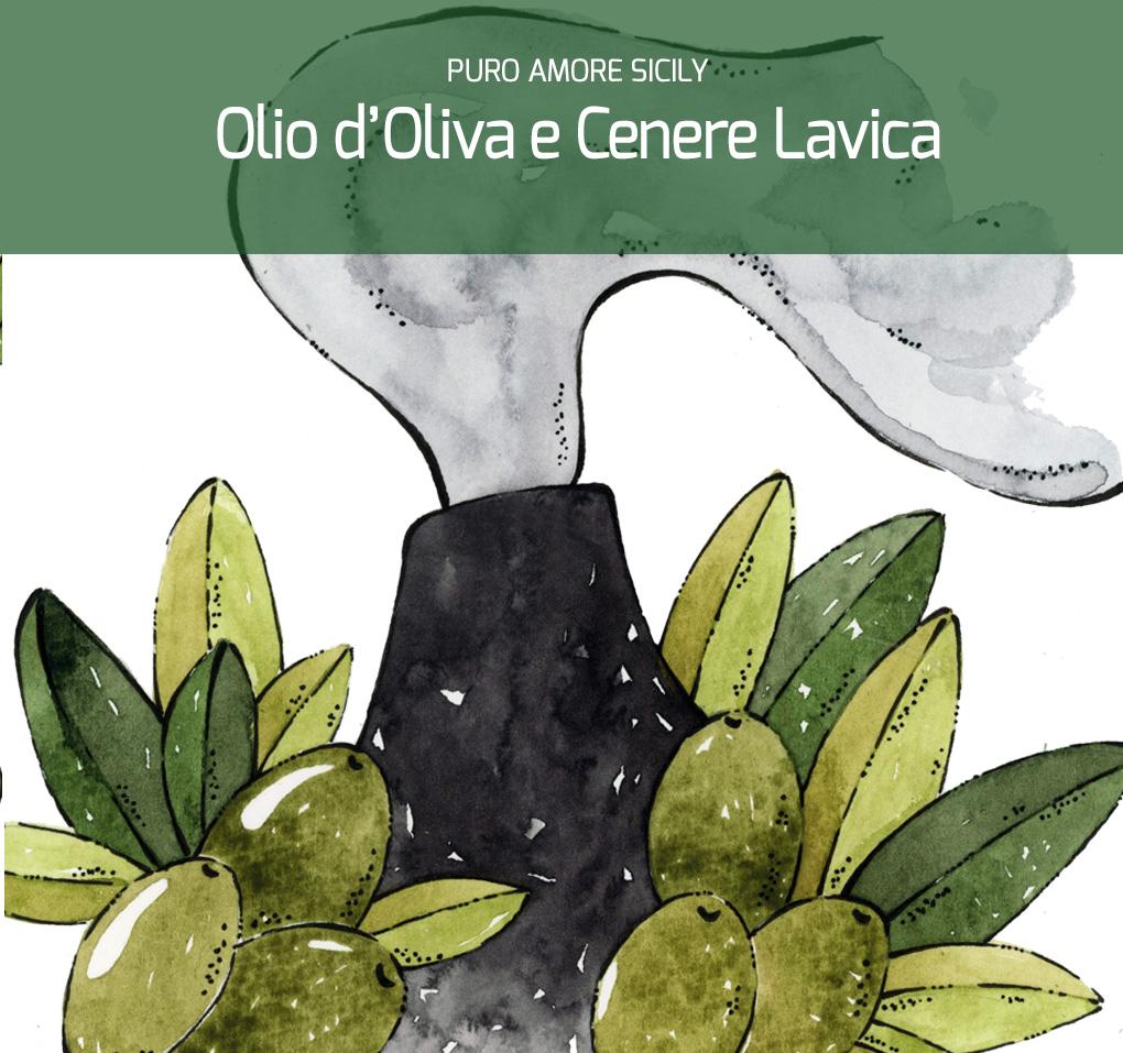Olio d'Oliva e Cenere Lavica